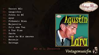 Agustin Lara. Colección Mexico #28 (Full Album/Álbum Completo) YouTube Videos