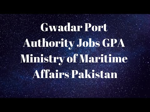 Gwadar Port Authority GPA Jobs 2019 Ministry of Maritime Affairs Government of Pakistan