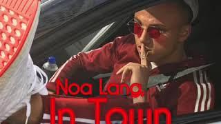 Noa Lang   In Town
