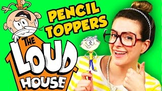 The Loud House DIY Pencil Topper - Lincoln Loud! | Arts and Crafts with Crafty Carol