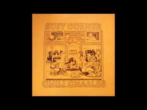 Chili Charles - Busy Corner 1973 Vinyl
