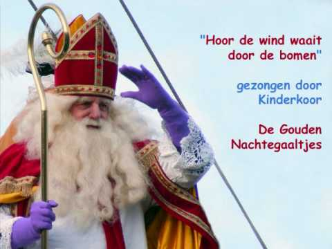 Sinterklaas - Hoor De Wind Waait Door De Bomen