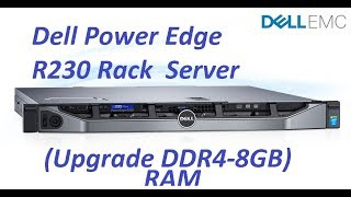 Dell Power Edge R230 Rack Server (upgrade DDR4-8GB)