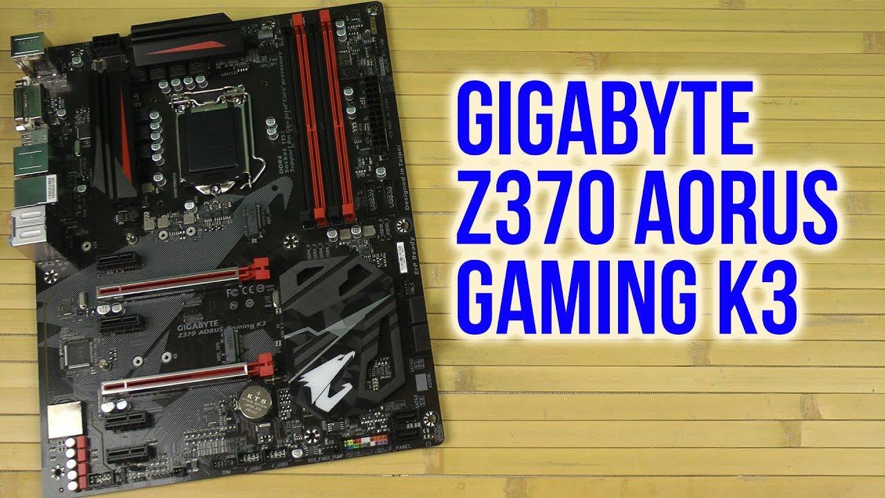 Распаковка Gigabyte Z370 AORUS Gaming K3