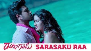 Rajugadu Movie Sarasaku Raa Song | Raj Tarun, Amyra Dastur, Rajendra Prasad