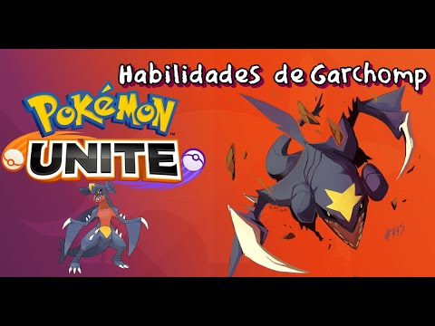 Habilidades de Garchomp | Pokemon Unite Uriel - YouTube