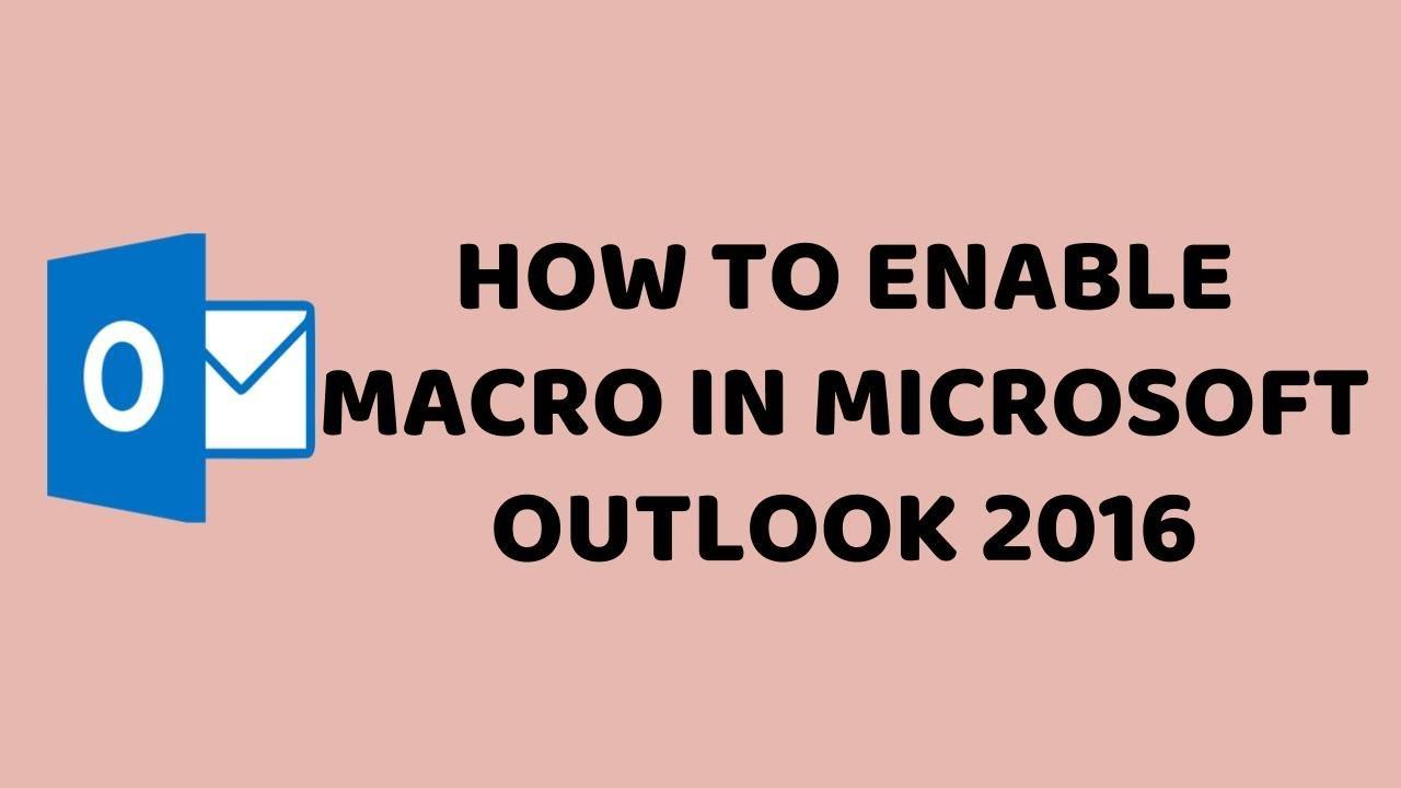 How to Enable Macro in Microsoft Outlook 2016 | Turn On Macros in Outlook |  Tech Videos In Hindi