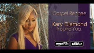 Kary Diamond - Inspire You - music Video