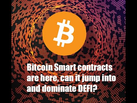 Bitcoin smart contracts are here! Can it jump into DEFI and dominate?