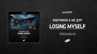 endymion mc jeff losing myself
