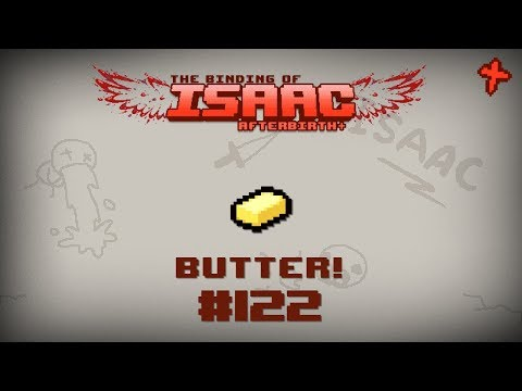 Binding of Isaac: Afterbirth+ Item guide - Butter!