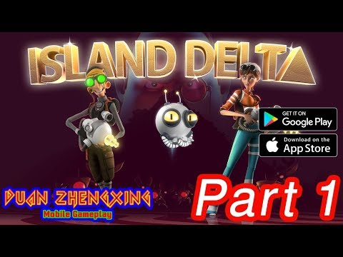 (Duan ZhengXing) Island Delta - IOS/Android Gameplay #1
