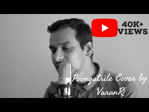 Poongatrile Cover by VarunR