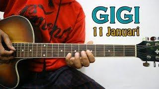 GIGI - 11 Januari | TUTORIAL MELODI