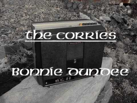 The Corries : Bonnie Dundee