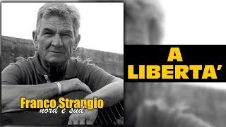 Franco Strangio - A libertà