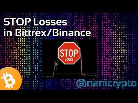 HOW TO set STOP Losses in Binance and Bittrex