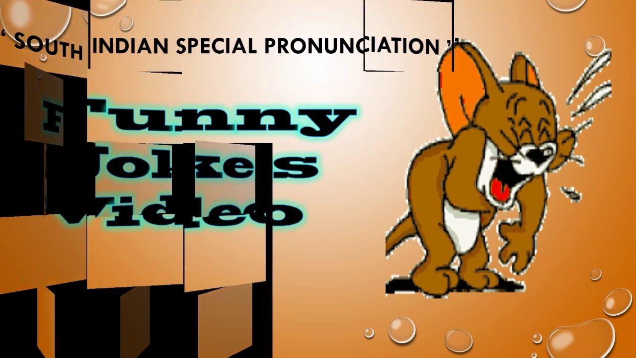 Funny Jokes Video South Indian Pronunciation, Unique Funny Jokes, Cool  Video, Funny whatsapp video,