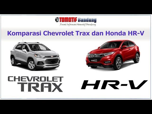 Komparasi Chevrolet Trax vs Honda HRV