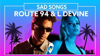 Watch Route 94 Sad Songs feat L Devine video