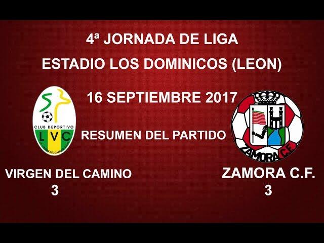 C.D. LA VIRGEN DEL CAMINO 3-3 ZAMORA C.F.: RESUMEN DEL PARTIDO