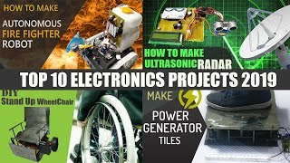 Top 10 Latest DIY Electronics Projects For Students 2019