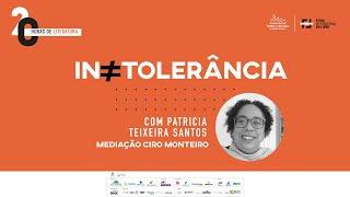 """20 HORAS DE LITERATURA """"Intolerância"""""""