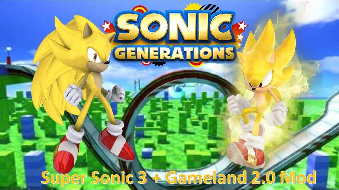 Sonic Generations Mod Part 70_ Super Sonic 3 + Gameland 2.0 Mod