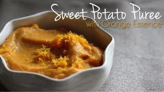 Sweet Potato Puree With Orange Essence