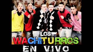 Los Wachiturros (EN VIVO) - Esto es pa bailarlo