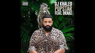 Dj Khaled   Pop star ft  Drake