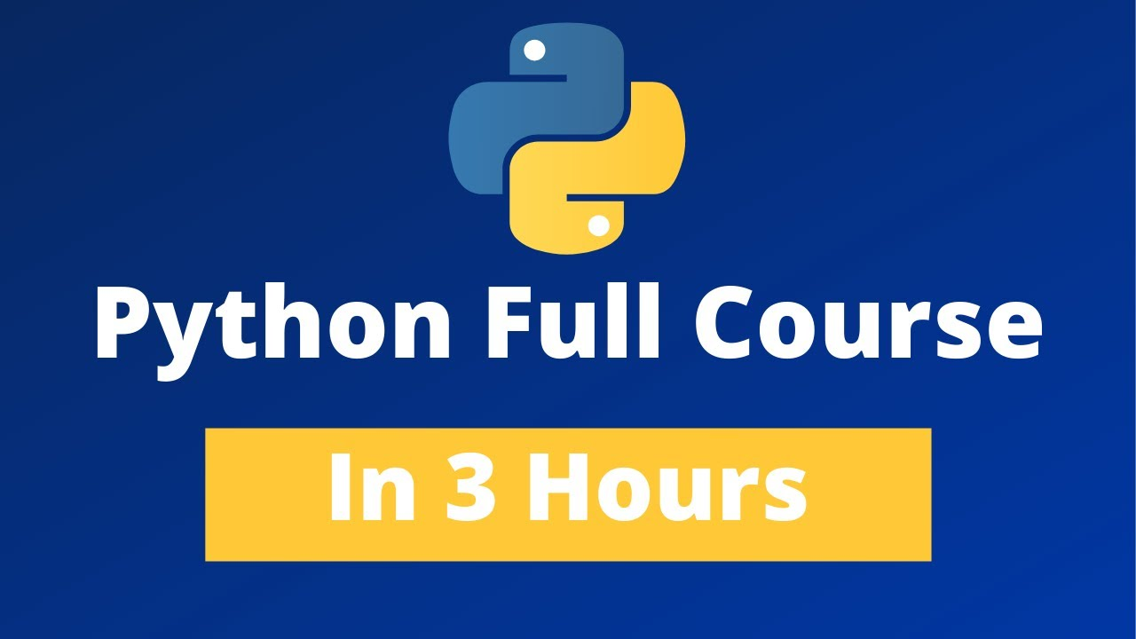 Python Full Course - Learn Python In 3 Hours [2021]