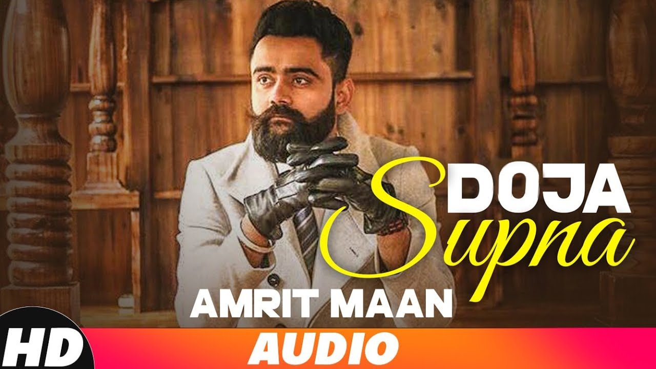 Doja Supna (Full Audio Song) | Amrit Maan | Latest Punjabi