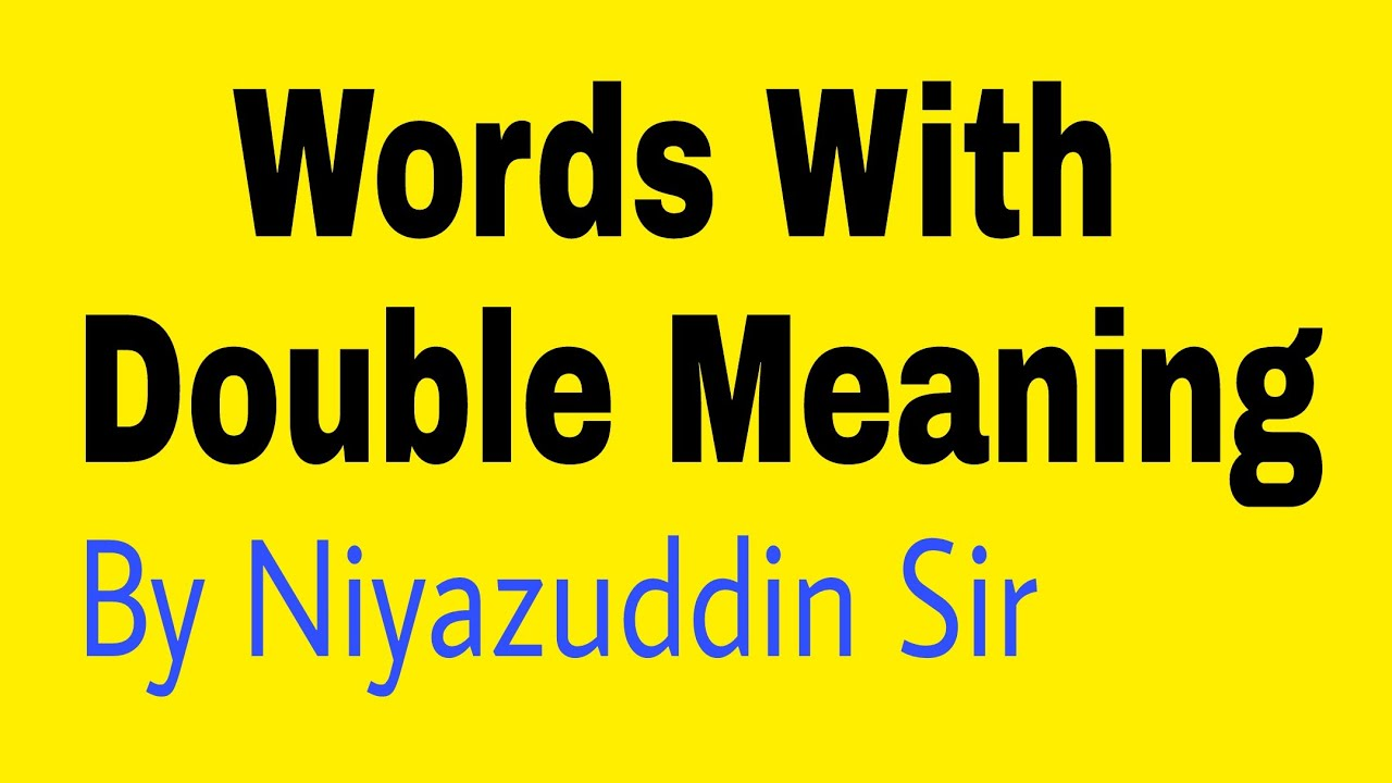 Words With Double Meaning Hindi English By English Guru Niyazuddin