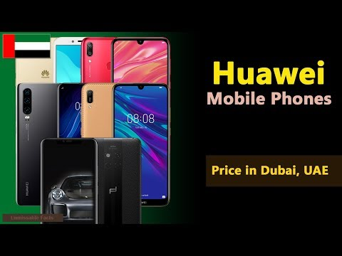 Huawei Mobile Price in UAE | Huawei Phones Prices in Dubai -