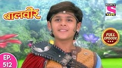 Baal Veer - Full Episode - 512 - 9th October, 2019