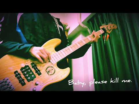 キルミーのベイベー! Bass cover Kill me baby op