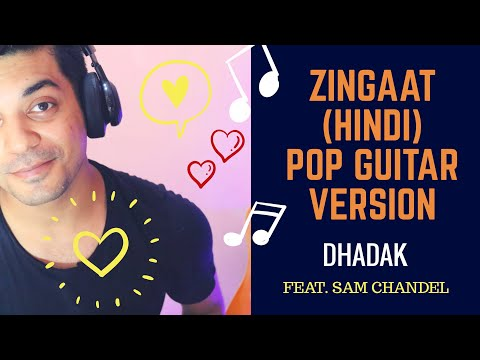 Zingaat Hindi POP GUITAR VERSION with CHORDS | Dhadak | Ishaan & Janhvi | Ajay-Atul | Sam Chandel