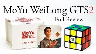 MoYu WeiLong GTS2: in depth review (featuring Lucas Etter)