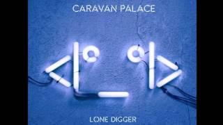 Скачать Caravan Palace Lone Digger Instrumental