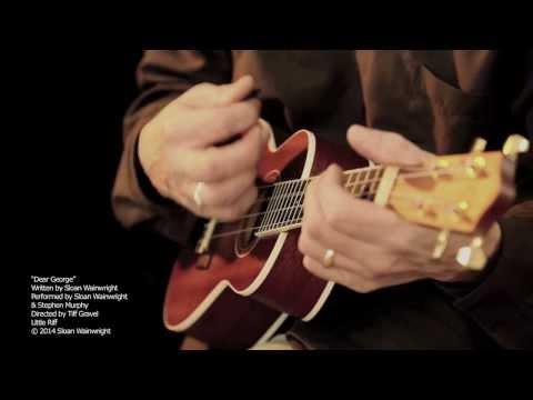 "Sloan Wainwright ""Dear George"" (Official Music Video)"