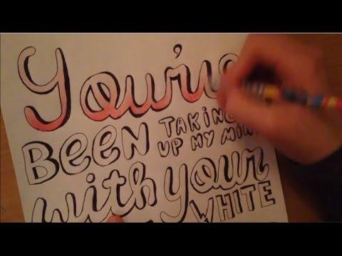 DIY Little White Lies lyric drawing