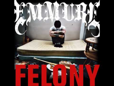 Emmure - Felony (HQ)