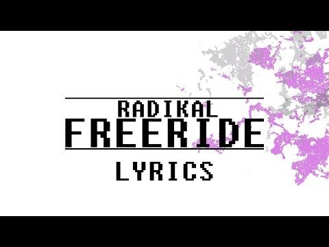RADIKAL-FREERIDE [FULL ALBUM TEXT]