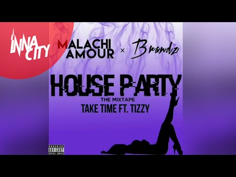 Featured Audio | Malachi Amour x Brandz - Take Time ft. Tizzy