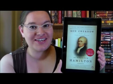 Alexander Hamilton by Ron Chernow ~book review