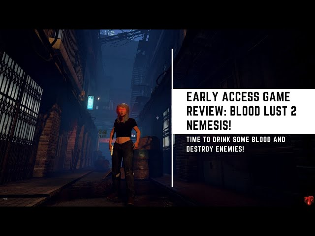Indie Game Review: BloodLust 2 Nemesis Early Access Edition