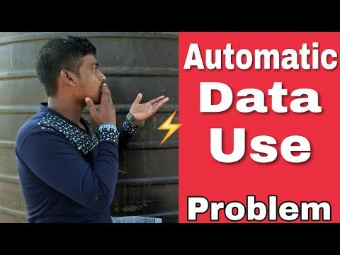 Automatic Data Use Problem | How To Manage Your Data Usage On Your 4G Smartphone