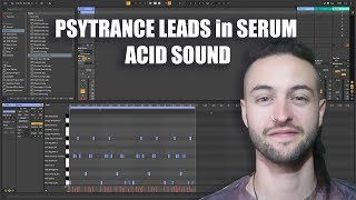 PSYTRANCE LEAD SYNTHESIS in SERUM - ACID SOUNDs