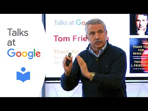 "Thomas L. Friedman: ""Thank You for Being Late"" 